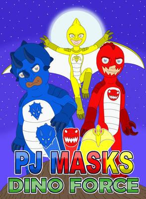 PJ Masks Dino Force
