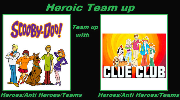 Heroic Team up - Scooby-Doo and Clue Club
