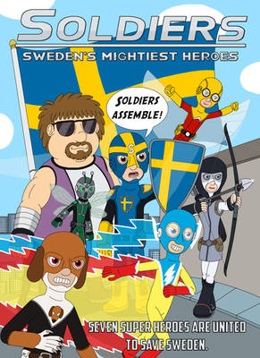Soldiers - Sweden's Mightiest Heroes