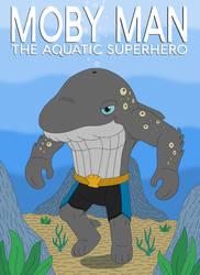 Moby Man the Aquatic Superhero by MCsaurus