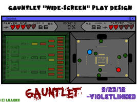 Gauntlet Widescreen Play Design -Rough 2- by VioletLinked