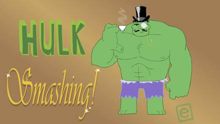 Hulk Smashing