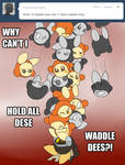 HHDN Tumblr - ALL DESE WADDLE DEES