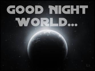 Good Night World by Compusician