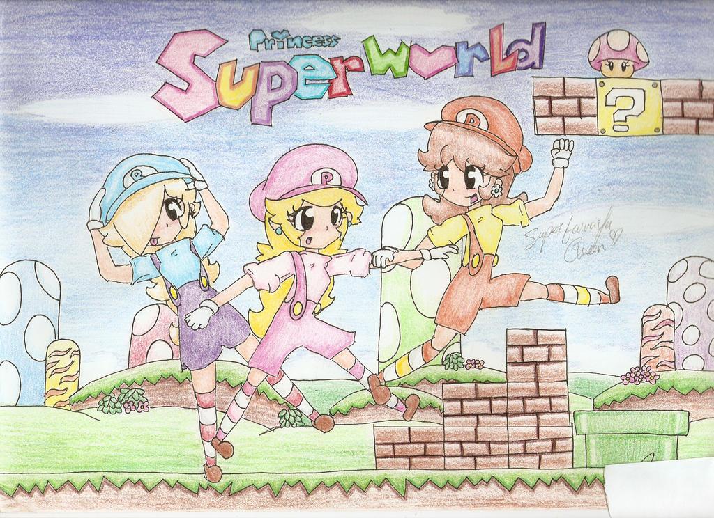Super Princess World by SuperTawaifaQueen