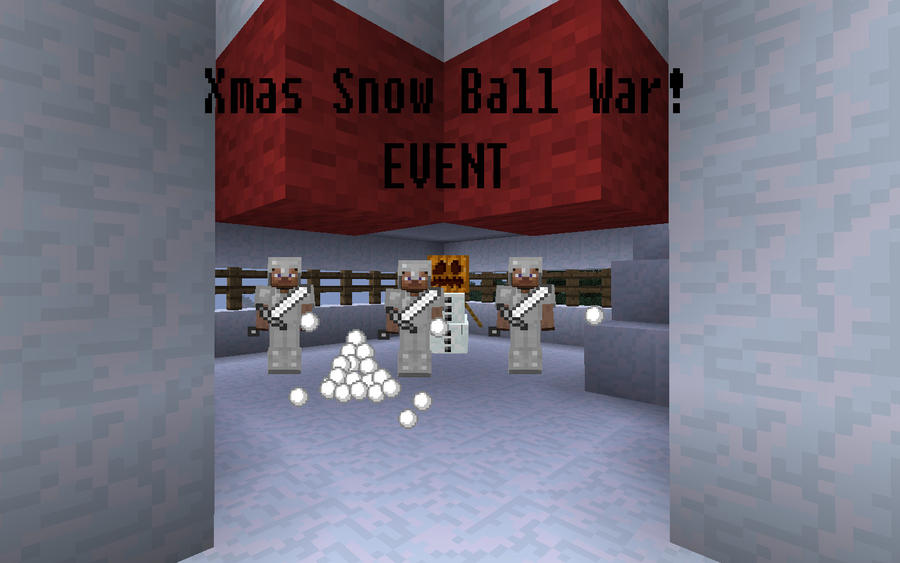 Minecraft - Server Snow Ball EVENT by unusual229 on DeviantArt