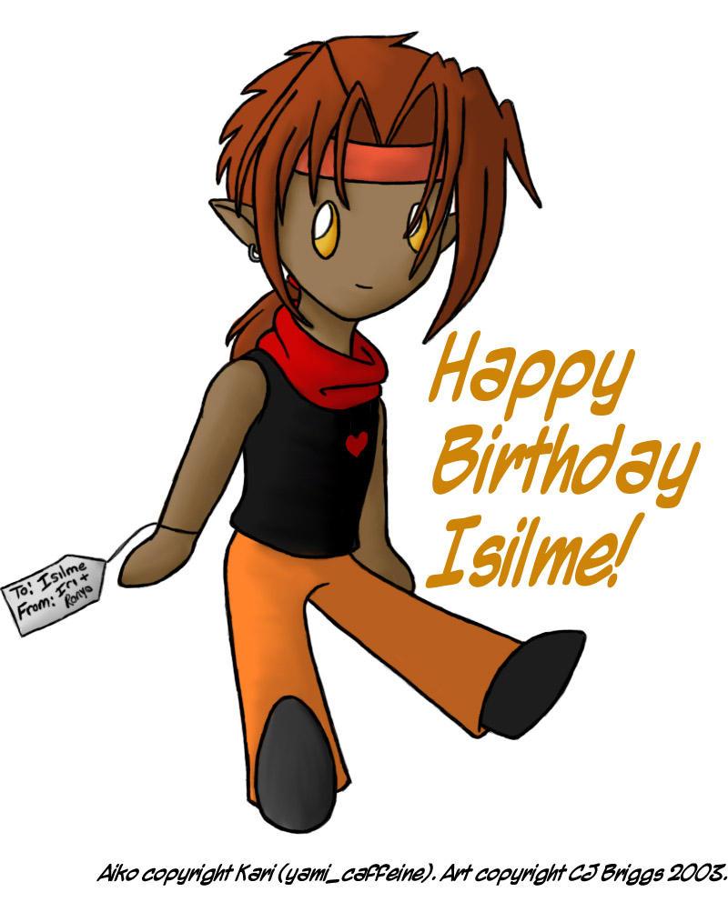 Happy Birthday Isilme by artisticTaurean
