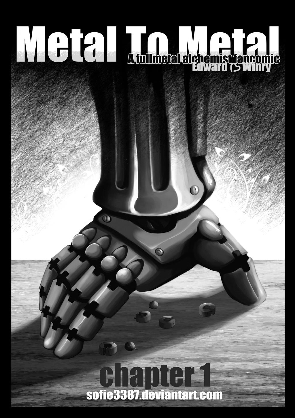 metal to metal part 1 chapter 1 sofie3387 fullmetal cover