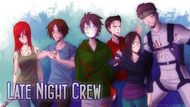 Late Night Crew