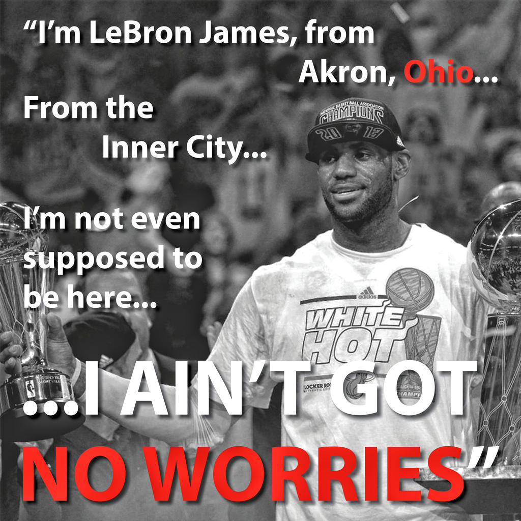 Lebron James Quote by HowseholdGraphics on DeviantArt