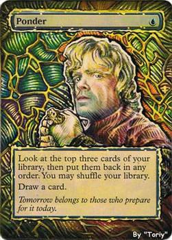 Ponder, Tyrion Lannister