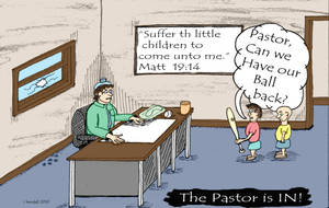 The Pastor is in #2- Can we have our ball  back? by J-KENDALL