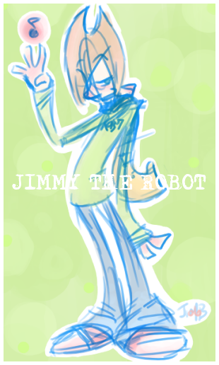 Jimmy The Robot. by jimmytherobot
