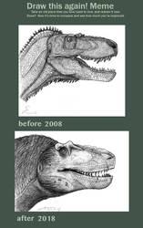 draw this Daspletosaurus again 2008 vs 2018 by ShinRedDear