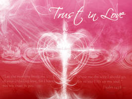 .Trust in Love. by PassionSoul