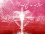 .Trust in Love.