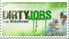 Dirty Jobs Stamp