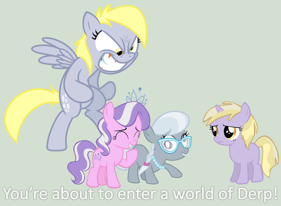 you_re_about_to_enter_a_world_of_derp_by_bronybyexception-d6s6nlg.png