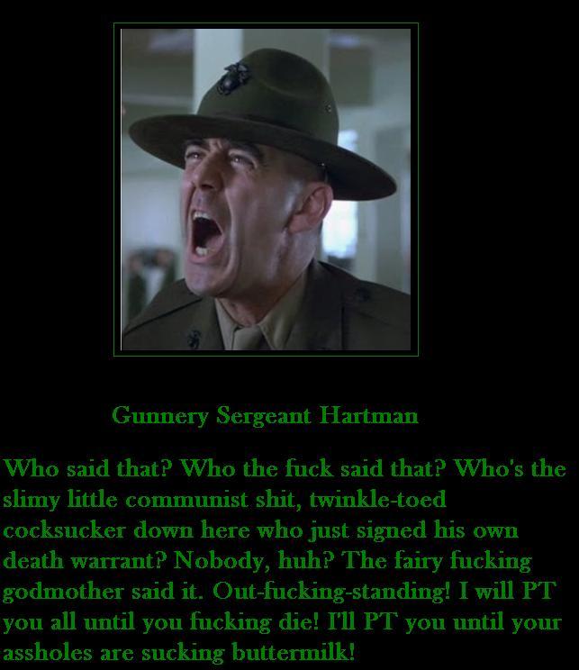 R Lee Ermey Full Metal Jacket Quotes Gunnery Sergeant Highw...