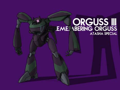 Orguss III Atasha Special