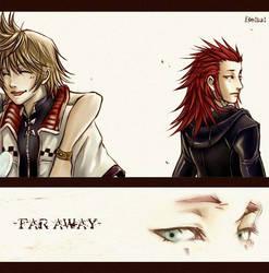 'Far Away' -akuroku- by BeBelial