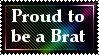 Proud Brat -Stamp- by ThatSecksyBrat