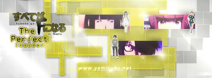 Subete ga F ni Naru - Cover for Yamisub by bobyramadhan