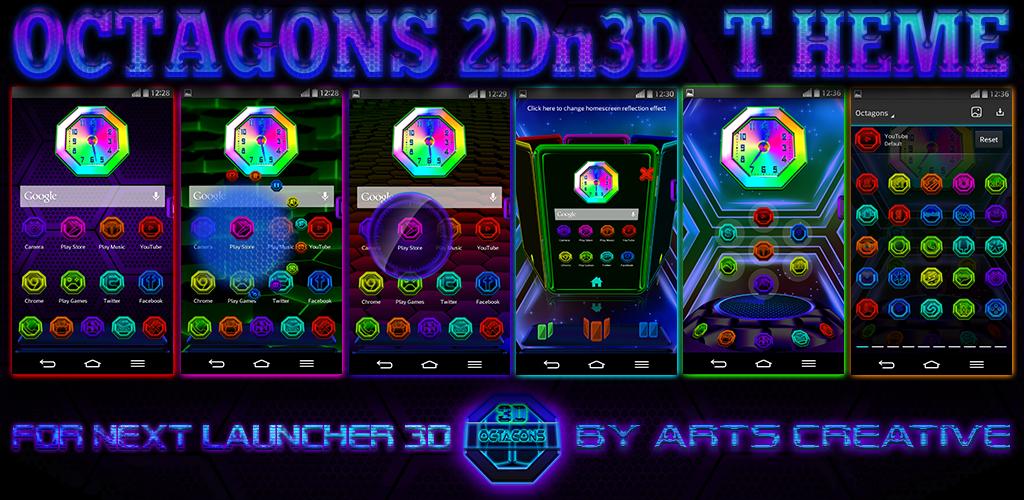 NEXT LAUNCHER 3D THEME Octagons 2Dn3D MODE by ArtsCreativeGroup