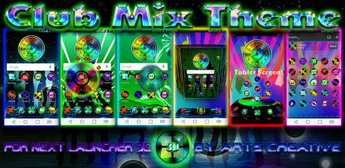 Next Launcher 3D Theme ClubMix v2.2.2 by ArtsCreativeGroup