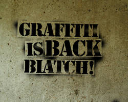 Graffiti is Back B by cheduardo2k
