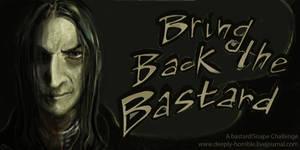 Bring Back the Bastard - Challenge by Vizen