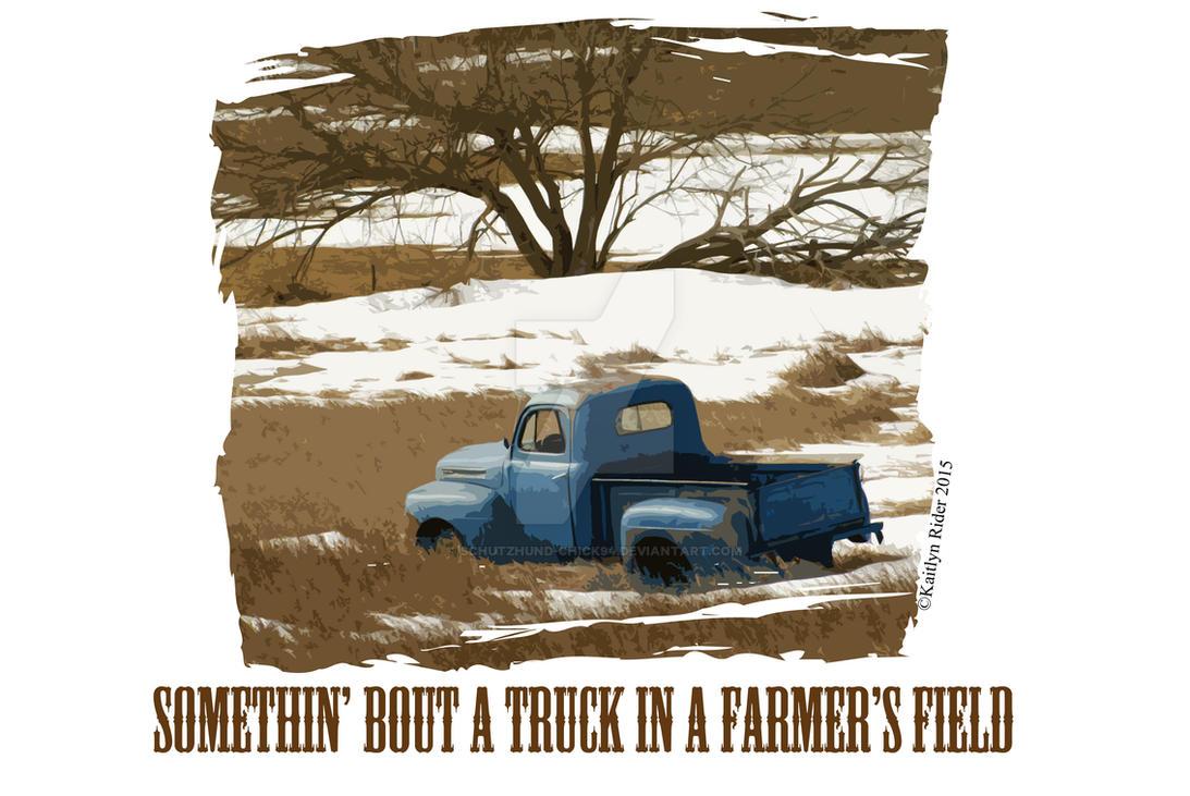 Somethin' Bout a Truck by Schutzhund-Chick94