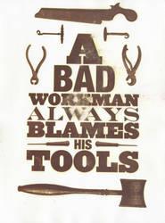 A Bad Workman... by baskervillain