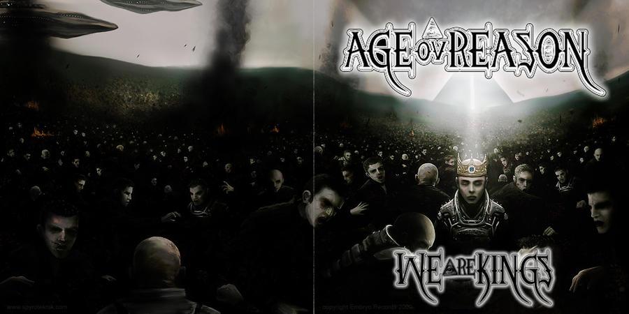 Age oV Reason - we are kings by spyroteknik