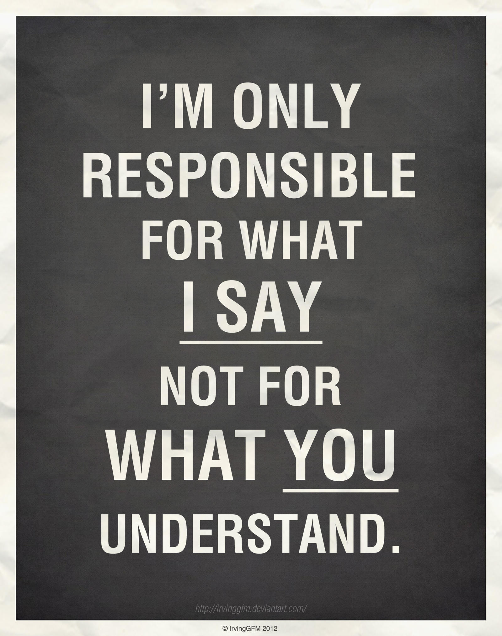 I'm Only Responsible for...