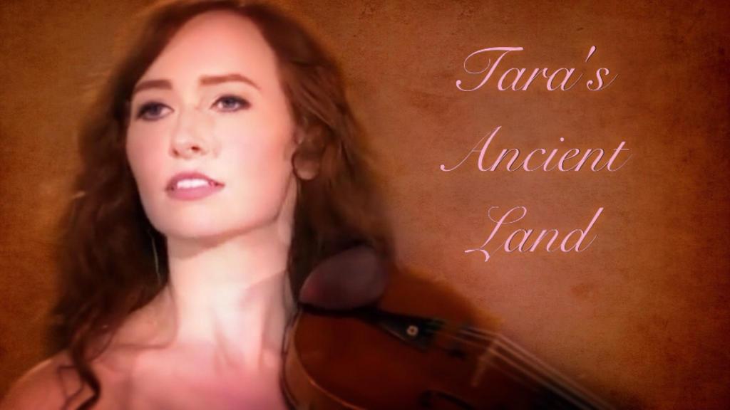 Tara's Anicent Land