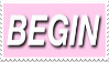Begin by CosmicStardustTea