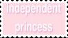 Independant Princess by CosmicStardustTea