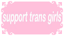 Support Trans Girls by MissToxicSlime