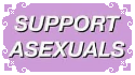 Support Asexuals by MissToxicSlime