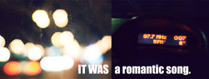 it was a romantic song