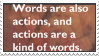 Words are also actions I by sahwar
