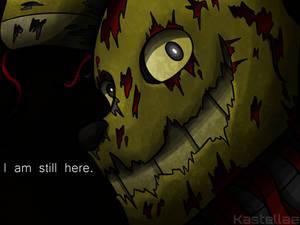 I am still here.