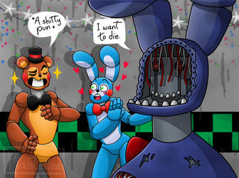Withered Bon cant stand it anymore