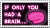 If Only You Had A BRAIN by JacquiJax
