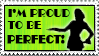 Proud to be Perfect_Stamp by JacquiJax