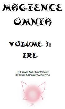 Magience Omnia #1: IRL
