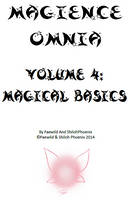 Magience Omnia #4: Magical Basics by Official-Magience