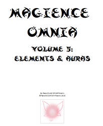 Magience Omnia #5: Elements And Auras by Official-Magience