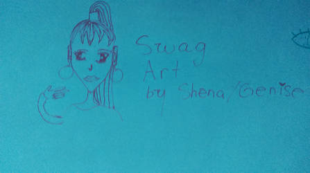 Swag Art by Shena/Genise by Shena92